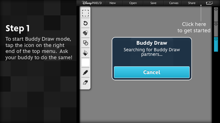 To start Buddy Draw mode, tap the icon on the right end of the top menu.  Ask your buddy to do the same!
