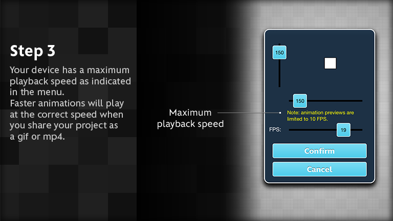 Your device has a maximum playback speed as indicated in the menu.  Faster animations will play at the correct speed when you share your project as a gif or mp4.