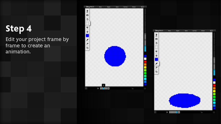 Edit your project frame by frame to create an animation.